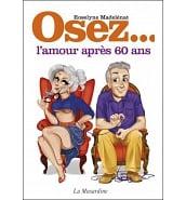 Librairie Coquine Osez l'Amour Après 60 ans
