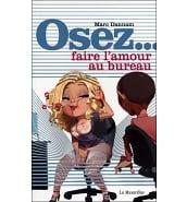 Librairie Coquine Osez Faire l'Amour au Bureau