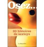 Librairie Coquine Osez 20 Histoires de Sextoys