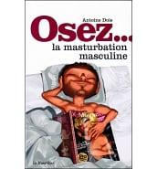 Librairie Coquine Osez la Masturbation Masculine