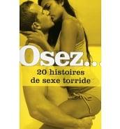 Librairie Coquine Osez 20 Histoires de Sexe Torride