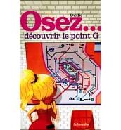 Librairie Coquine Osez Découvrir le Point G